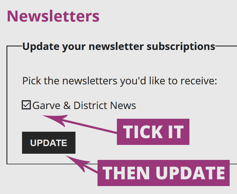 Tick the newsletter box!